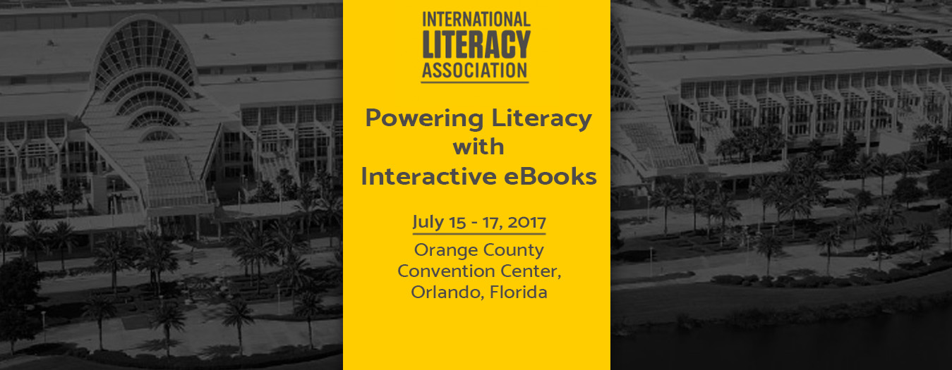 International Literacy Association (ILA) 2017 Conference & Exhibits